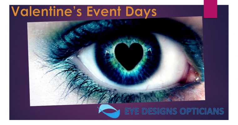 Valentine's at Eye Designs